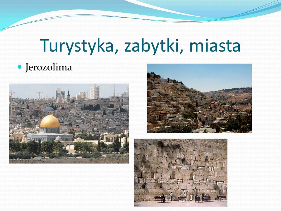 Turystyka, zabytki, miasta Jerozolima