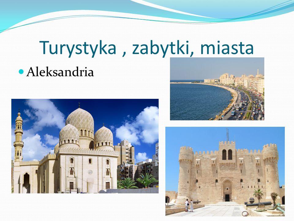 Turystyka, zabytki, miasta Aleksandria