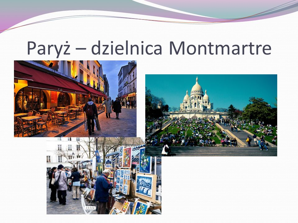 Paryż – dzielnica Montmartre