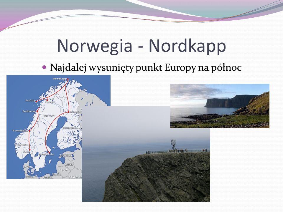 Norwegia - Nordkapp Najdalej wysunięty punkt Europy na północ