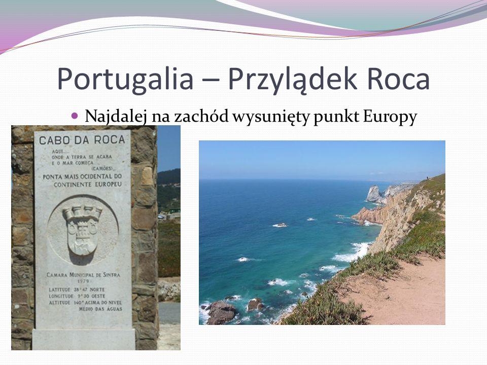 Portugalia – Przylądek Roca Najdalej na zachód wysunięty punkt Europy