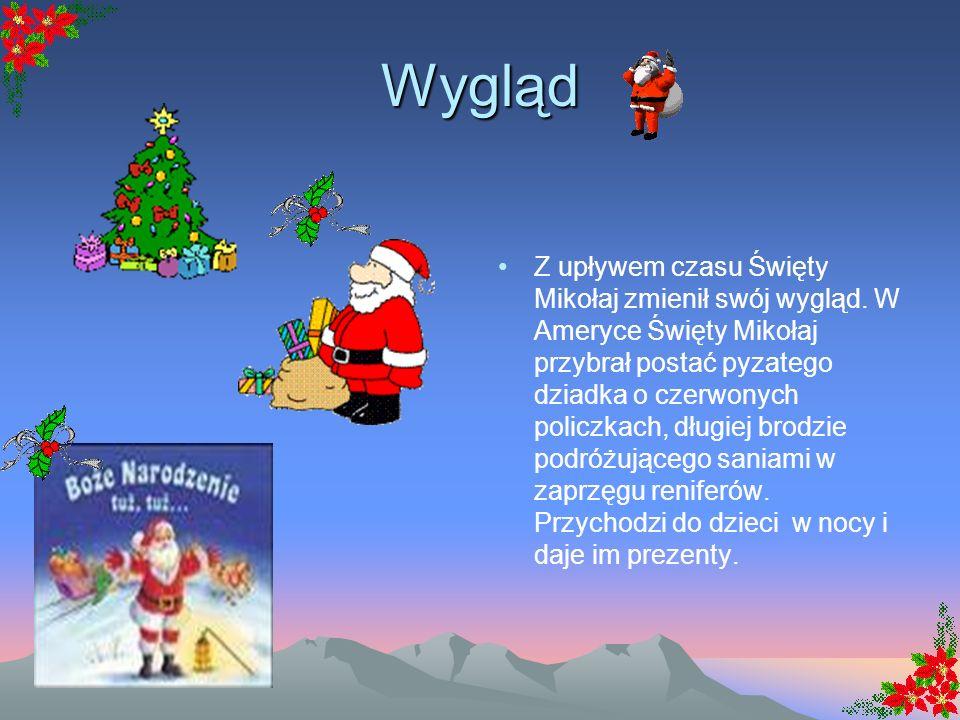 6 grudnia – Dzień Świętego Mikołaja ŚWIĘTY MIKOŁAJ znany jest na całym świecie. W Anglii to Father Christmas, w Danii Julemanden, w USA Santa Claus, w
