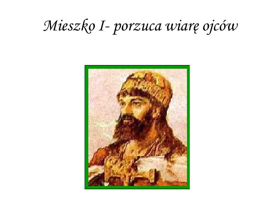 Mieszko I- kim był.-Urodził się między 922 a 945 rokiem, a zmarł w 992 roku.