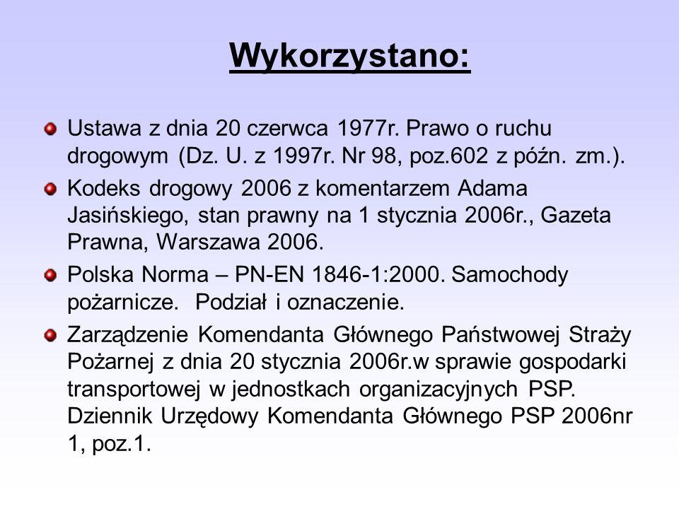 Wykorzystano: Ustawa z dnia 20 czerwca 1977r. Prawo o ruchu drogowym (Dz.
