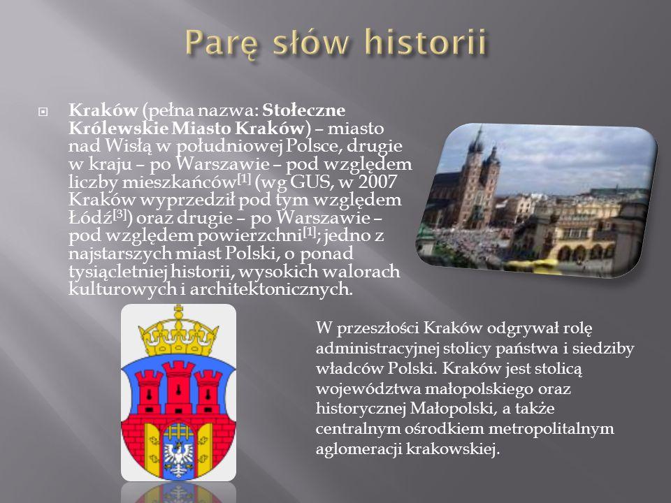 Kraków (pełna nazwa: Stołeczne Królewskie Miasto Kraków ) – miasto nad Wisłą w południowej Polsce, drugie w kraju – po Warszawie – pod względem liczby