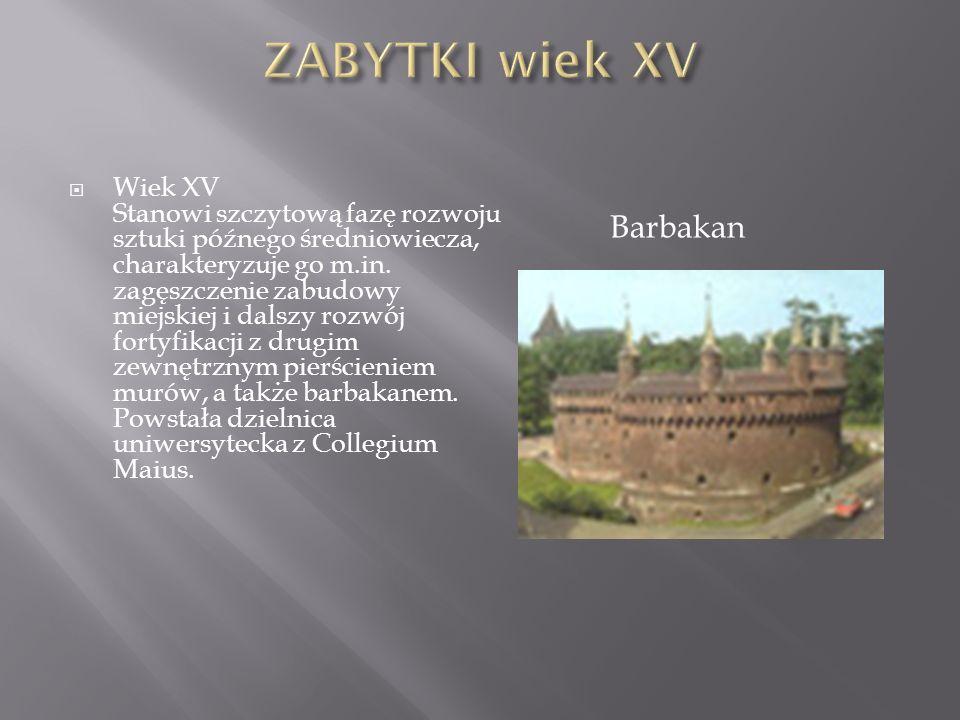 Wiek XVI W architekturze miasta najważniejsza była przebudowa Sukiennic, Na wzór zamku królewskiego arkadowe dziedzińce otrzymują rezydencje przy ulicy Kanoniczej.