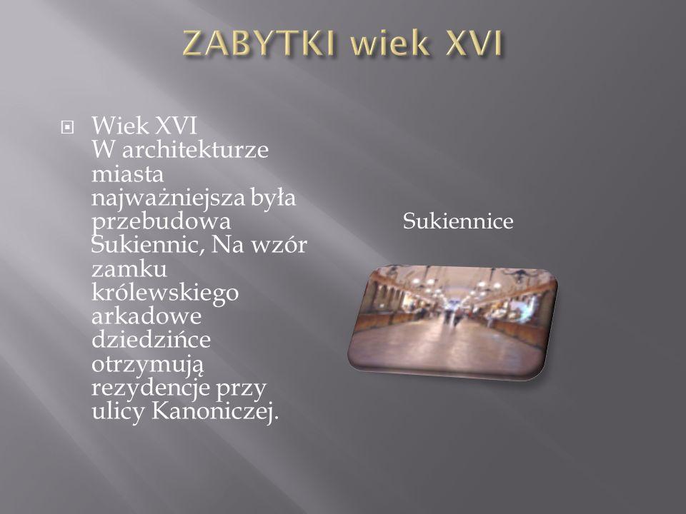 Wiek XVII Wczesny barok: kościół Św.Piotra i Pawła, kościół Kamedułów na Bielanach pod Krakowem.