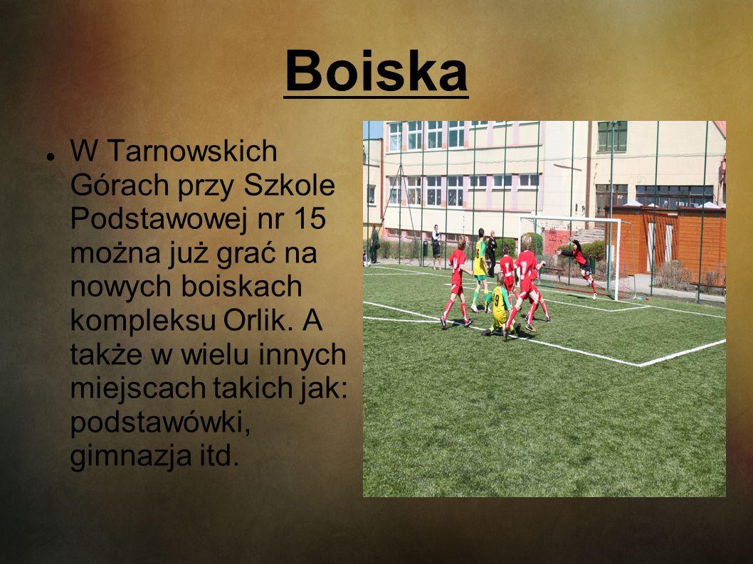 Boiska W Tarnowskich Górach przy Szkole Podstawowej nr 15 można już grać na nowych boiskach kompleksu Orlik. A także w wielu innych miejscach takich j