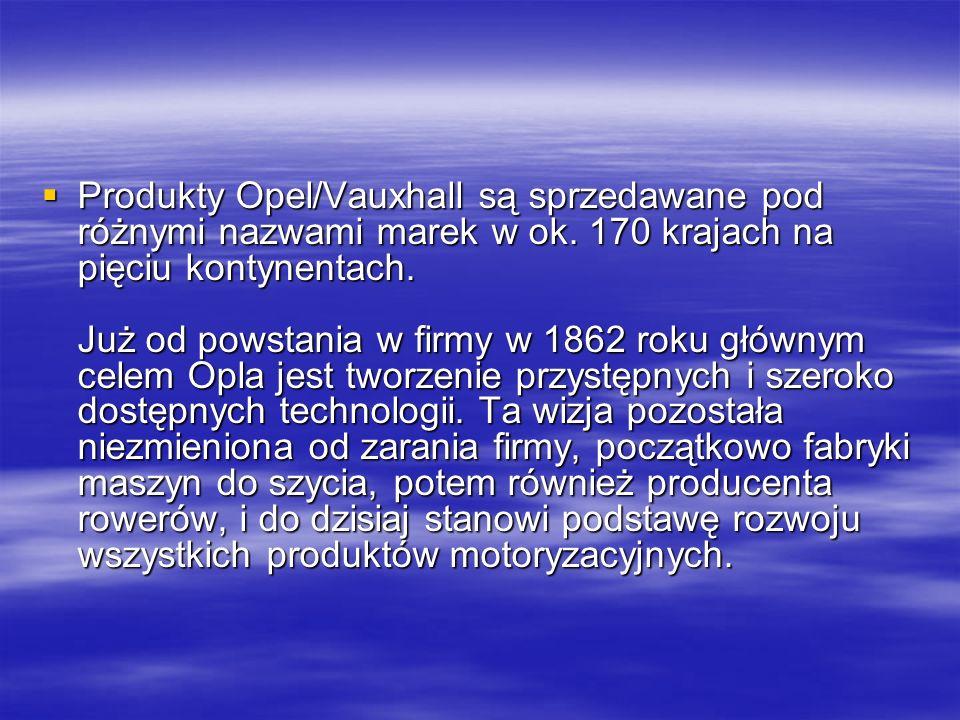 Produkty Opel/Vauxhall są sprzedawane pod różnymi nazwami marek w ok.