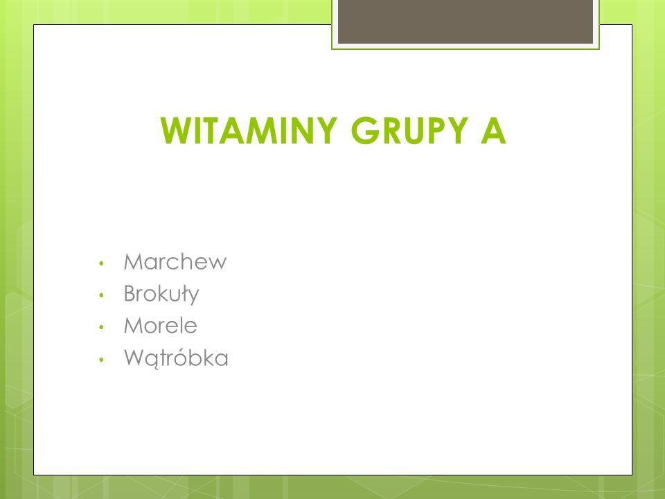 WITAMINY GRUPY A Marchew Brokuły Morele Wątróbka