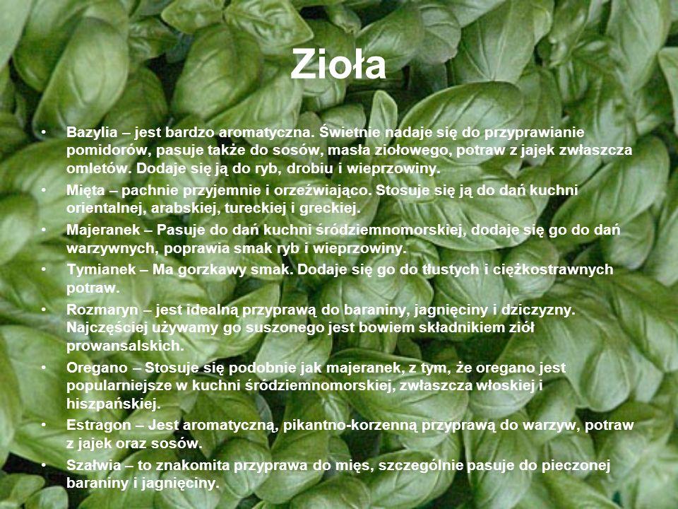 Zioła Bazylia – jest bardzo aromatyczna.