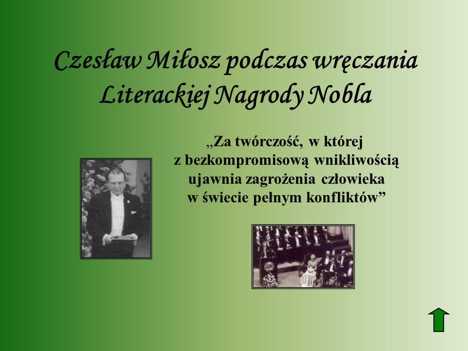 Czesław Miłosz podczas wręczania Literackiej Nagrody Nobla Za twórczość, w której z bezkompromisową wnikliwością ujawnia zagrożenia człowieka w świeci