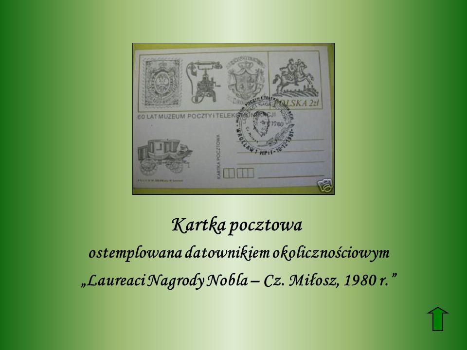 Kartka pocztowa ostemplowana datownikiem okolicznościowym Laureaci Nagrody Nobla – Cz. Miłosz, 1980 r.