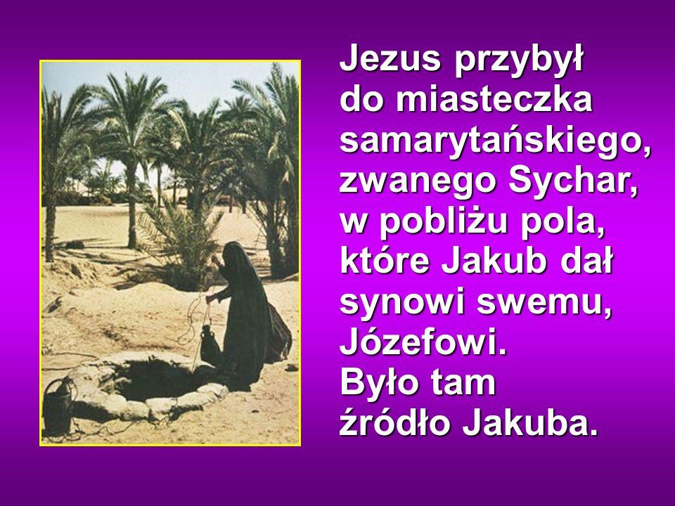 Odpowiedział jej Jezus: Wierz Mi, niewiasto, że nadchodzi godzina, kiedy ani na tej górze, ani w Jerozolimie nie będziecie czcili Ojca.