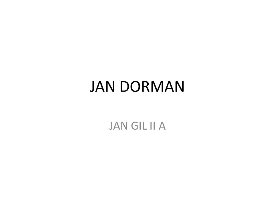 JAN DORMAN JAN GIL II A