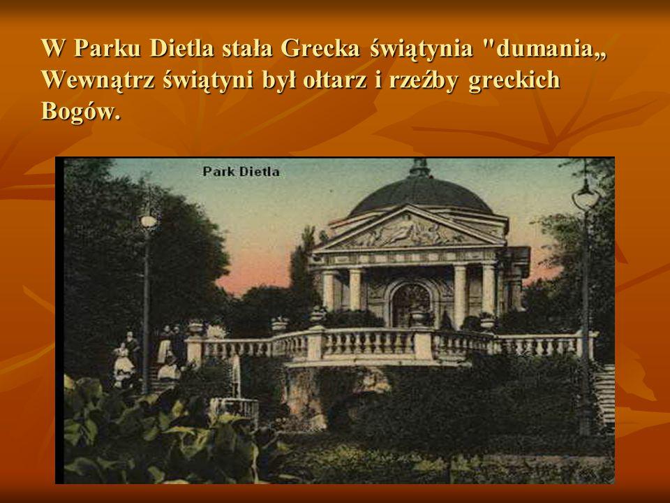 W Parku Dietla stała Grecka świątynia