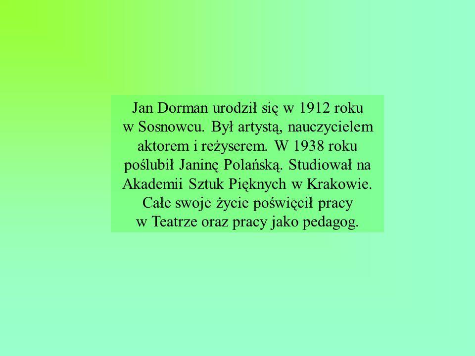Jan Dorman zmarł 21 lutego 1986 roku.