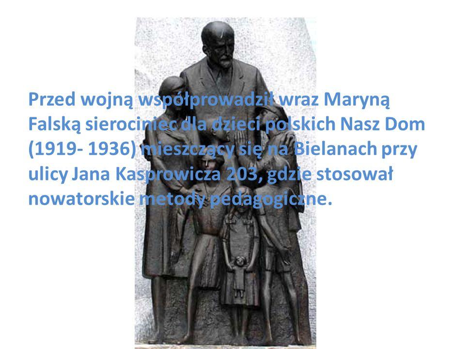 Przed wojną współprowadził wraz Maryną Falską sierociniec dla dzieci polskich Nasz Dom (1919- 1936) mieszczący się na Bielanach przy ulicy Jana Kaspro