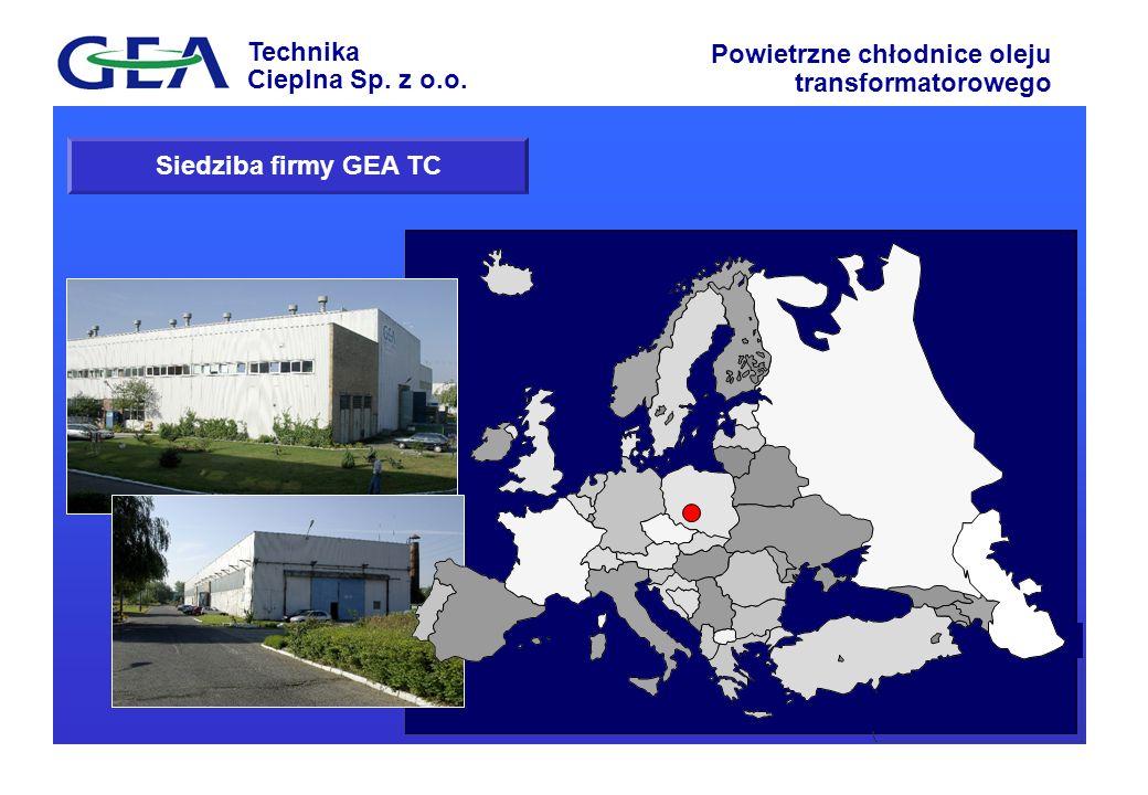 Technika Cieplna Sp. z o.o. Powietrzne chłodnice oleju transformatorowego Siedziba firmy GEA TC