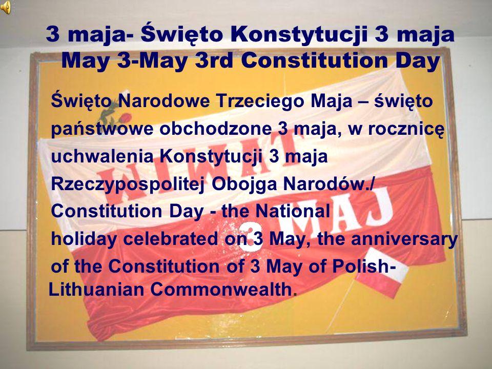 2 maja – Dzień flagi Rzeczypospolitej Polskiej May 2 - Day of the national flag Dzień Flagi Rzeczypospolitej Polskiej – święto obchodzone w Polsce od 2004, wprowadzone na podstawie ustawy z 20 lutego 2004 o zmianie ustawy o godle, barwach i hymnie Rzeczypospolitej Polskiej.