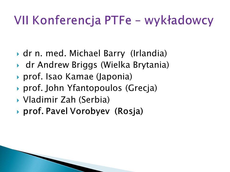 prof.Imre Boncz ( Węgry) dr Oleg Borisenko ( Rosja) dr Dan Greenberg ( Izrael ) prof.