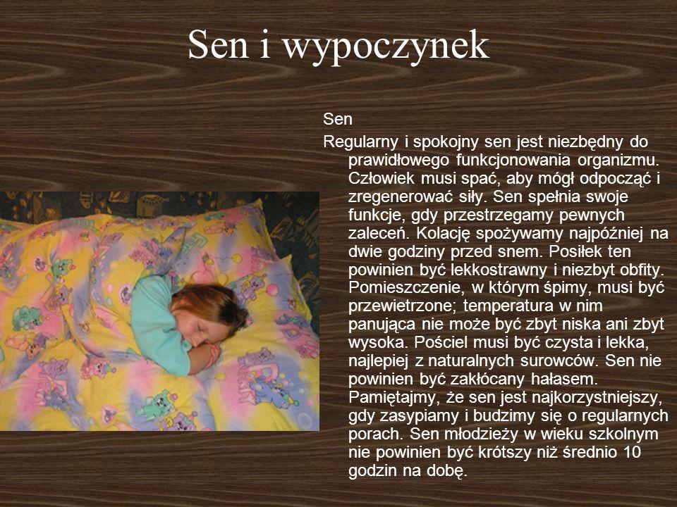 Sen i wypoczynek Sen Regularny i spokojny sen jest niezbędny do prawidłowego funkcjonowania organizmu. Człowiek musi spać, aby mógł odpocząć i zregene