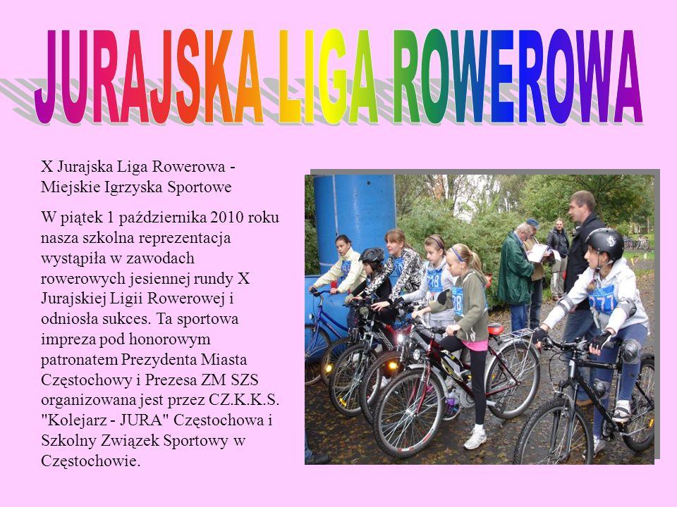 X Jurajska Liga Rowerowa - Miejskie Igrzyska Sportowe W piątek 1 października 2010 roku nasza szkolna reprezentacja wystąpiła w zawodach rowerowych je