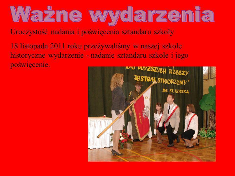 Uroczystość nadania i poświęcenia sztandaru szkoły 18 listopada 2011 roku przeżywaliśmy w naszej szkole historyczne wydarzenie - nadanie sztandaru szkole i jego poświęcenie.