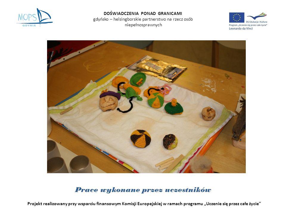 DOŚWIADCZENIA PONAD GRANICAMI gdyńsko – helsingborskie partnerstwo na rzecz osób niepełnosprawnych Projekt realizowany przy wsparciu finansowym Komisji Europejskiej w ramach programu Uczenie się przez całe życie Pracownia plastyczna