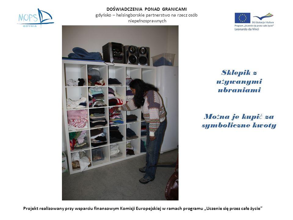 DOŚWIADCZENIA PONAD GRANICAMI gdyńsko – helsingborskie partnerstwo na rzecz osób niepełnosprawnych Projekt realizowany przy wsparciu finansowym Komisji Europejskiej w ramach programu Uczenie się przez całe życie Bi ż uteria i naczynia wykonane przez uczestników
