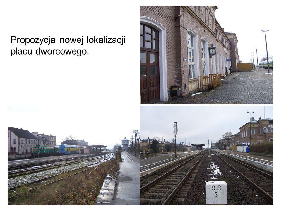 Propozycja nowej lokalizacji placu dworcowego.