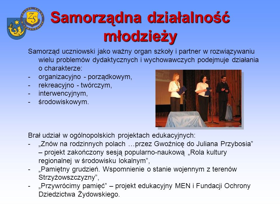 Samorządna działalność młodzieży Tradycją stały się organizowane przez młodzież wieczorne spotkania na terenie obiektu szkolnego w kolejne rocznice śmierci Jana Pawła II.