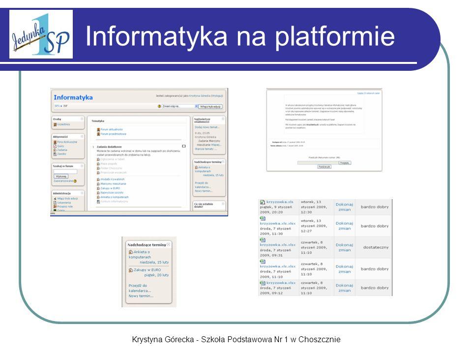 Krystyna Górecka - Szkoła Podstawowa Nr 1 w Choszcznie Informatyka na platformie