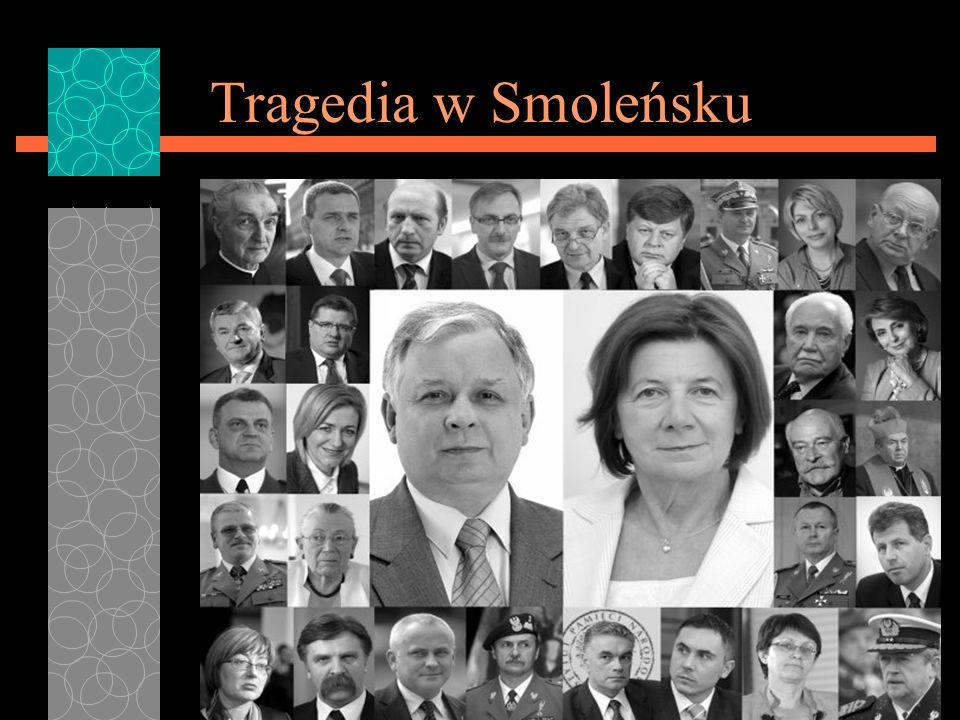 W katastrofie samolotu prezydenckiego, która miała miejsce 10 kwietnia 2010r.