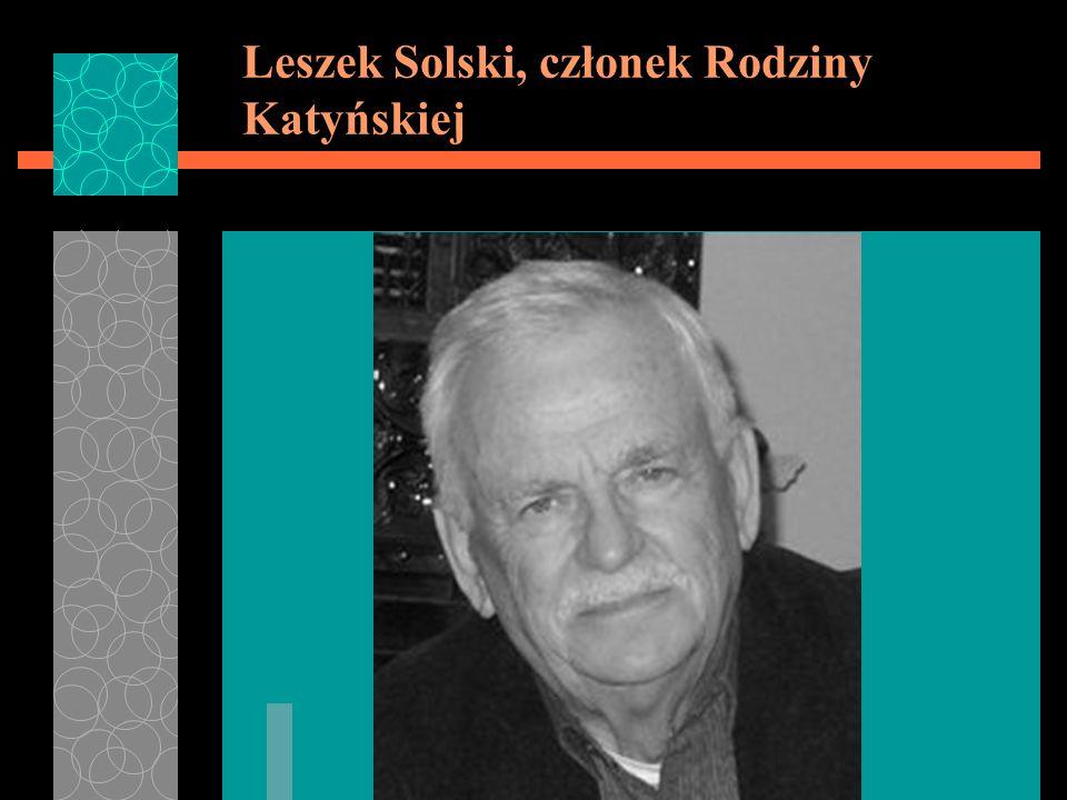 Leszek Solski, członek Rodziny Katyńskiej