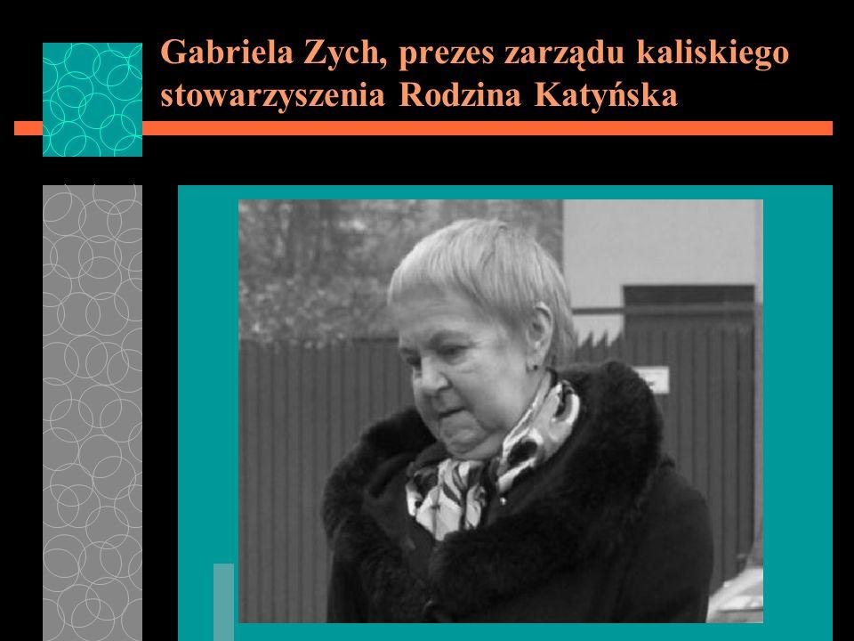 Gabriela Zych, prezes zarządu kaliskiego stowarzyszenia Rodzina Katyńska