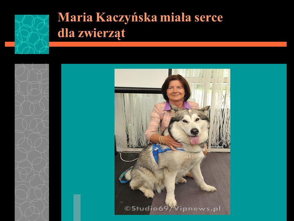 Maria Kaczyńska miała serce dla zwierząt