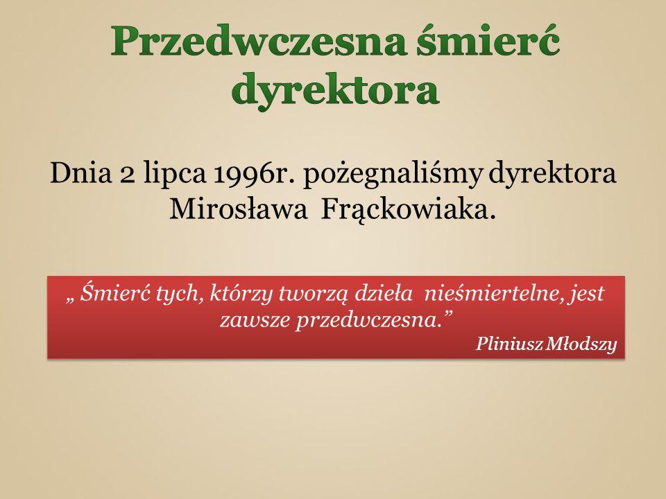 Zastępcy: Pani Magdalena Mierzbiczak Pani Dorota Banaszek