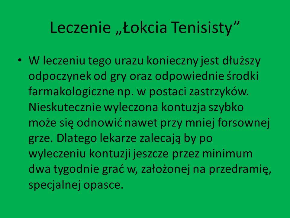 Leczenie Łokcia Tenisisty W leczeniu tego urazu konieczny jest dłuższy odpoczynek od gry oraz odpowiednie środki farmakologiczne np. w postaci zastrzy