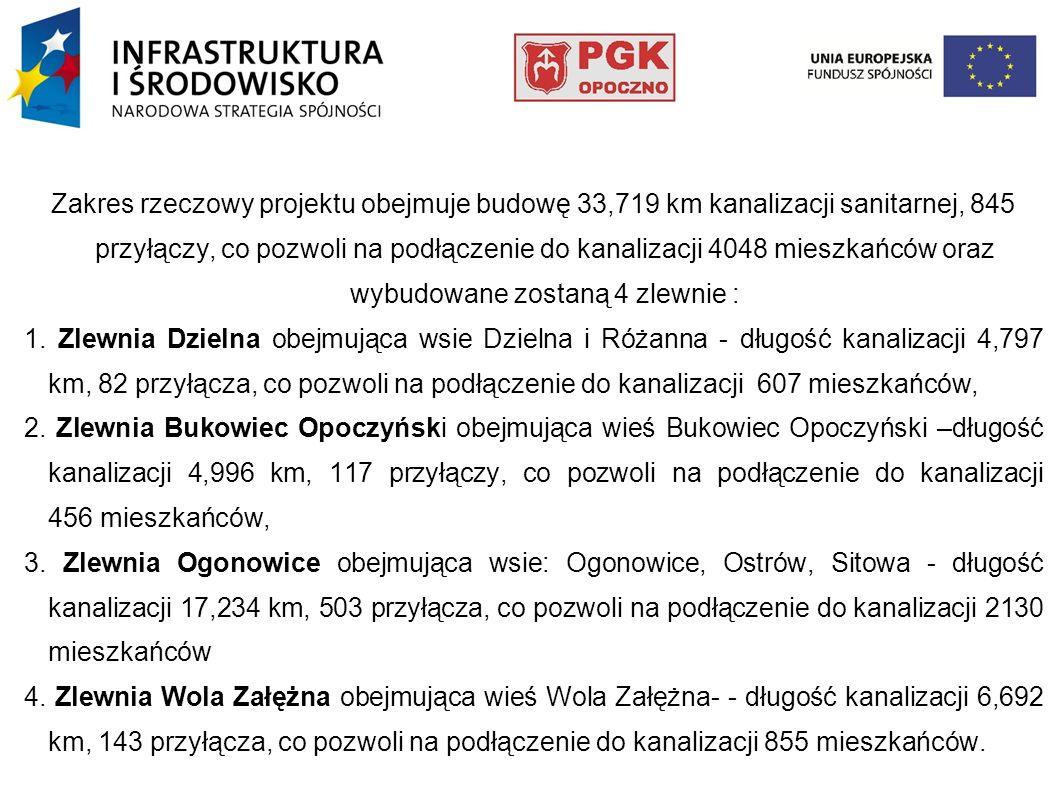 Zakres rzeczowy projektu obejmuje budowę 33,719 km kanalizacji sanitarnej, 845 przyłączy, co pozwoli na podłączenie do kanalizacji 4048 mieszkańców or