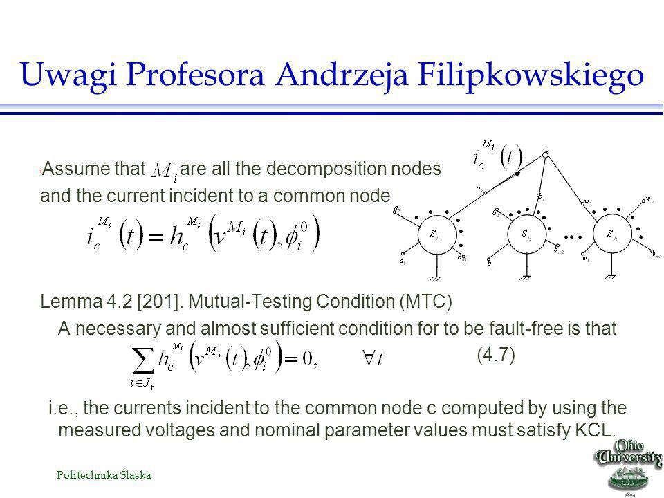 Politechnika Śląska l Assume that are all the decomposition nodes and the current incident to a common node Lemma 4.2 [201].