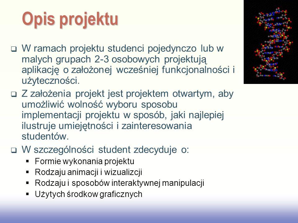 EE141 W ramach projektu studenci pojedynczo lub w malych grupach 2-3 osobowych projektują aplikację o założonej wcześniej funkcjonalności i użytecznoś