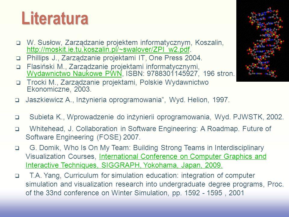 EE141 W. Susłow, Zarządzanie projektem informatycznym, Koszalin, http://moskit.ie.tu.koszalin.pl/~swalover/ZPI_w2.pdf. http://moskit.ie.tu.koszalin.pl