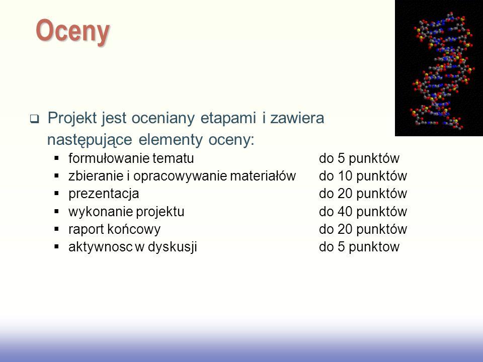 EE141 Projekt jest oceniany etapami i zawiera następujące elementy oceny: formułowanie tematu do 5 punktów zbieranie i opracowywanie materiałów do 10