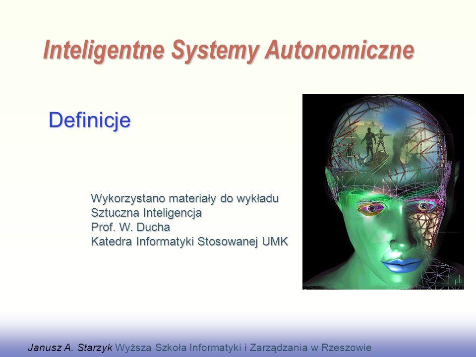 EE141 Definicje Inteligentne Systemy Autonomiczne Janusz A.