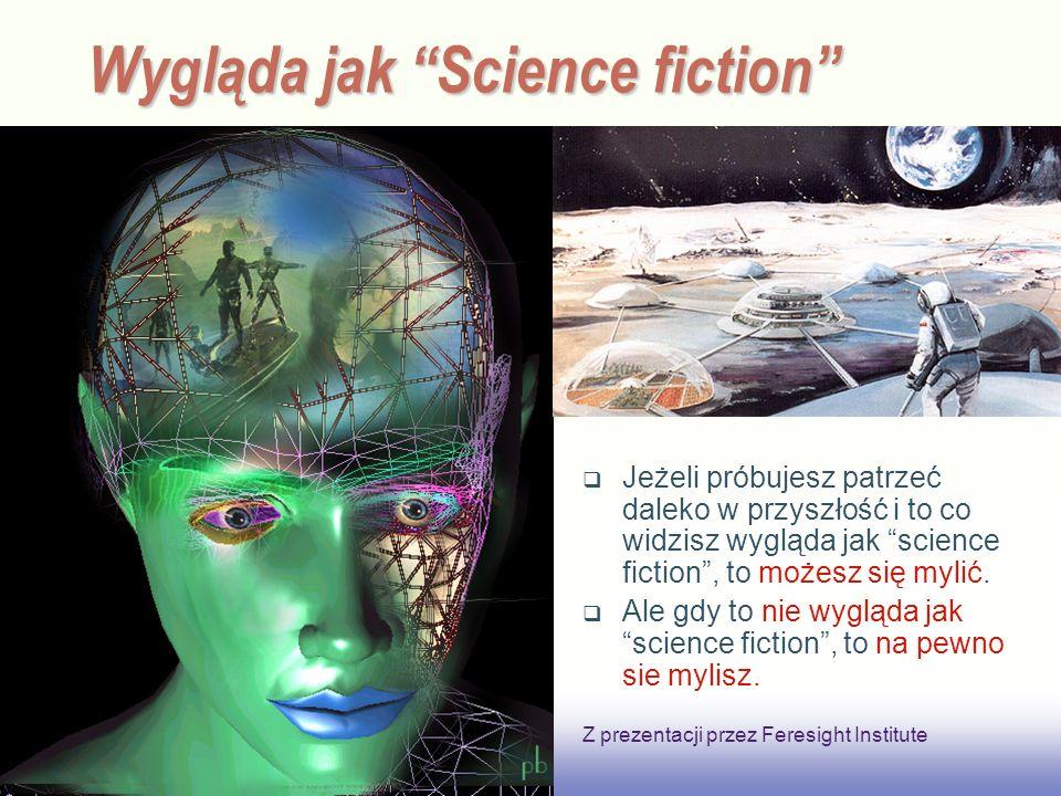 EE141 Wygląda jak Science fiction Jeżeli próbujesz patrzeć daleko w przyszłość i to co widzisz wygląda jak science fiction, to możesz się mylić.