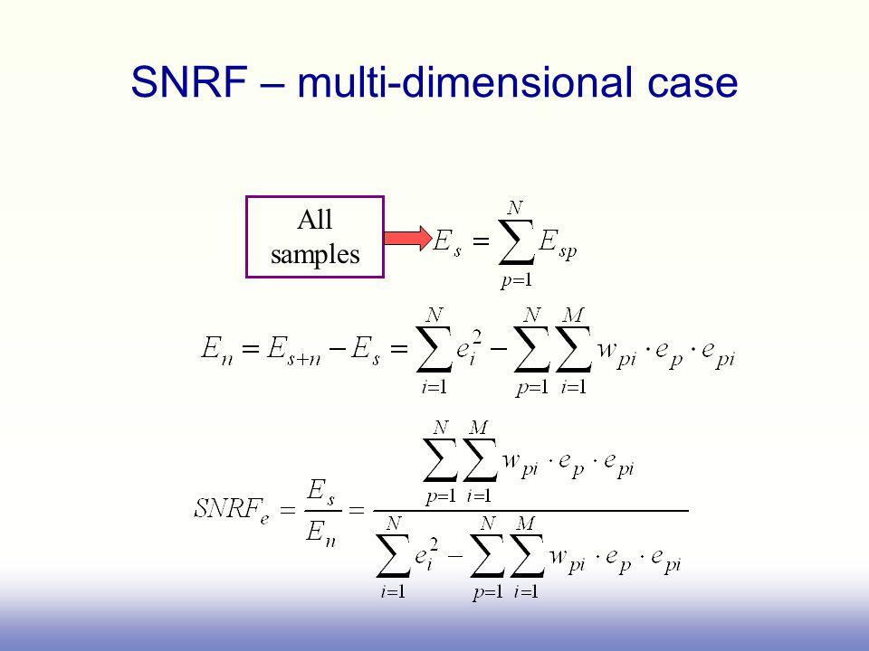 All samples SNRF – multi-dimensional case