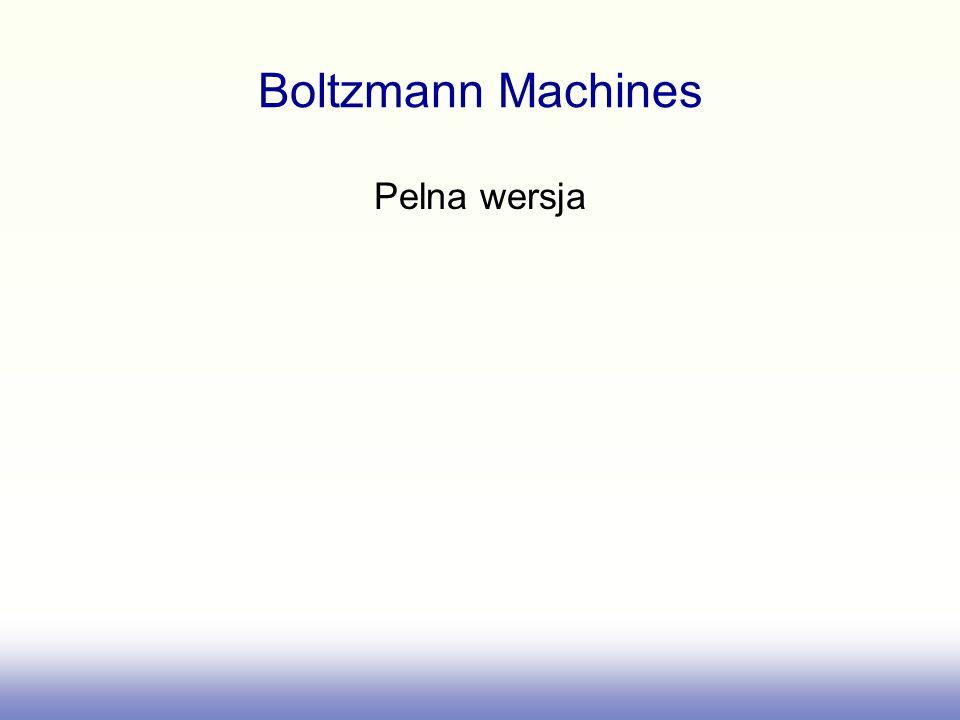 Boltzmann Machines Pelna wersja