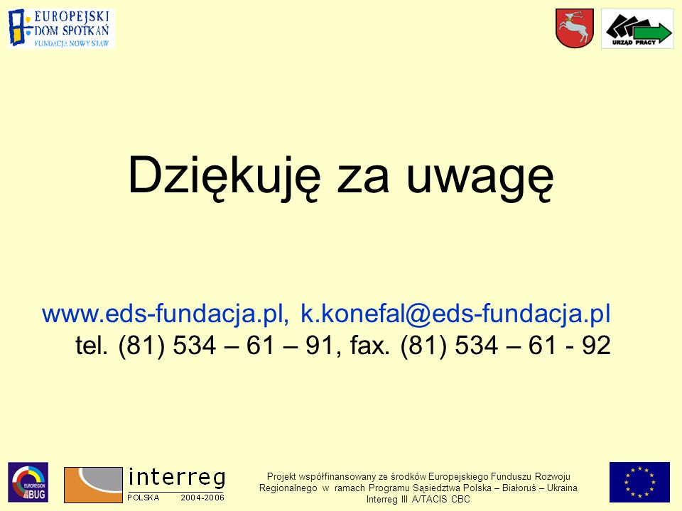 Dziękuję za uwagę www.eds-fundacja.pl, k.konefal@eds-fundacja.pl tel.
