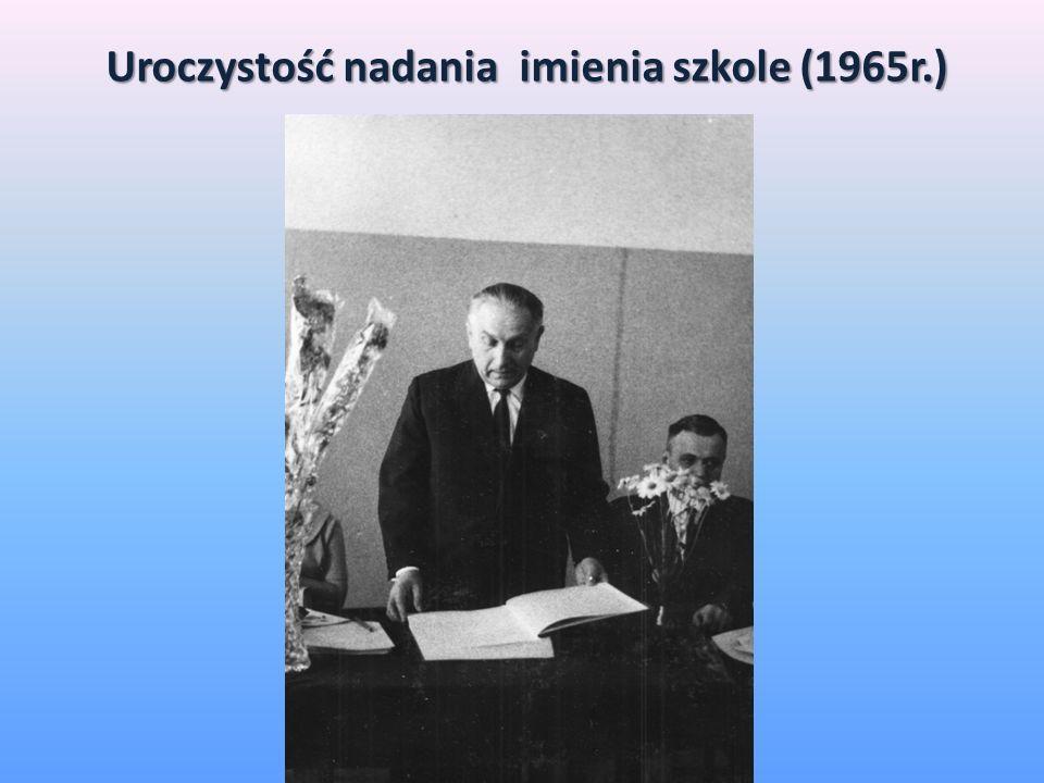 Uroczystość nadania imienia szkole (1965r.)